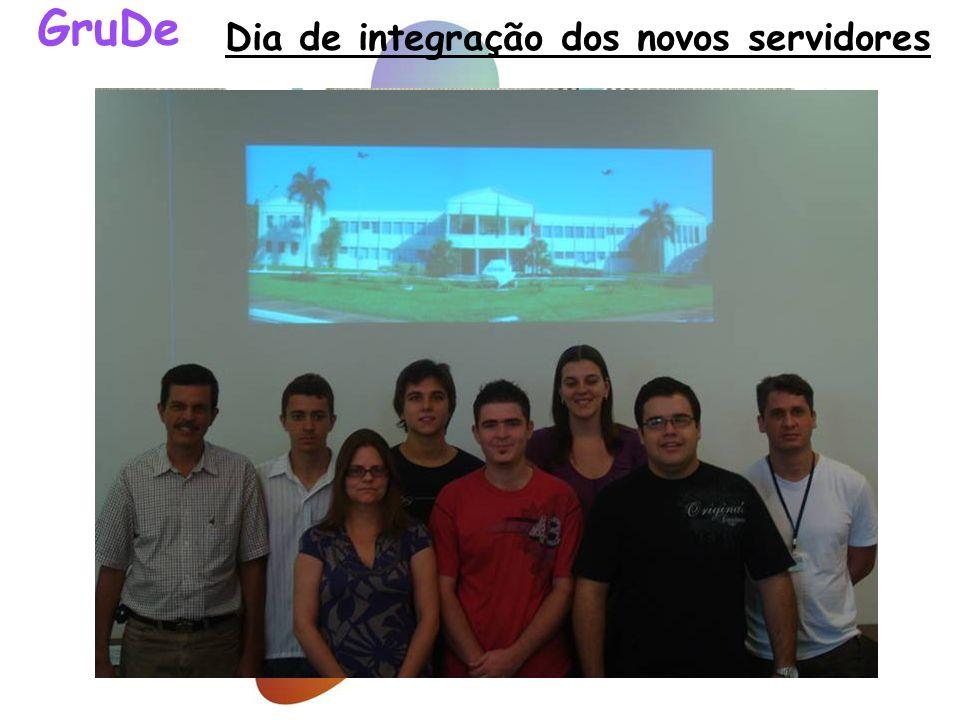 Dia de integração dos novos servidores GruDe