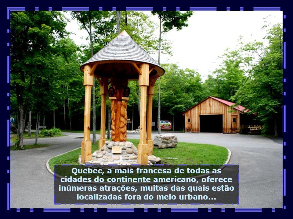 Quebec, a mais francesa de todas as cidades do continente americano, oferece inúmeras atrações, muitas das quais estão localizadas fora do meio urbano...