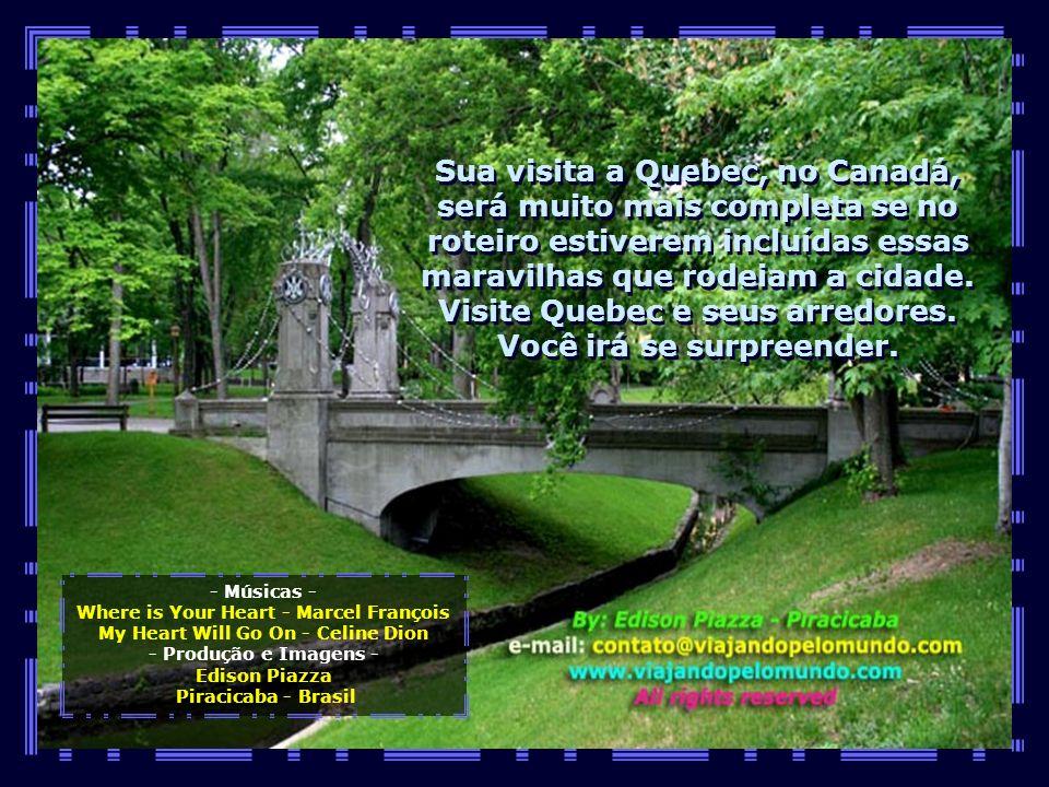 O Canadá é um destino maravilhoso e Quebec com seus arredores não pode deixar de ser visitada...