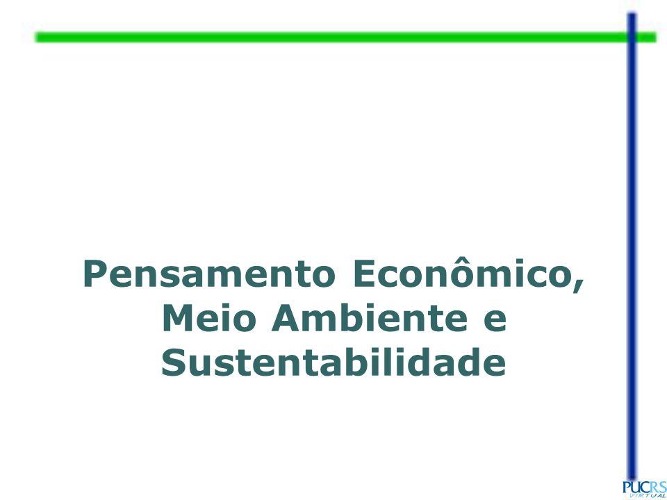 Pensamento Econômico, Meio Ambiente e Sustentabilidade