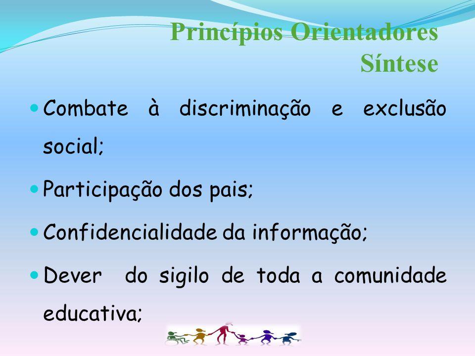 Inclusão educativa e social, o acesso e o sucesso educativo, a autonomia, a estabilidade emocional, bem como a promoção da igualdade de oportunidades,