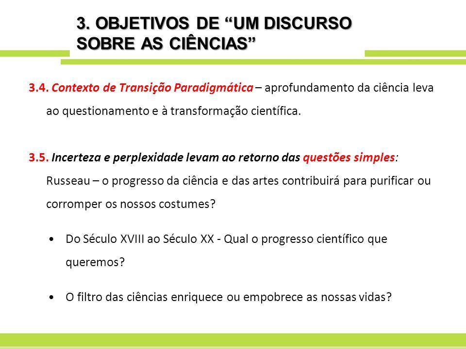 4.CARACTERÍSTICAS DO PARADIGMA DOMINANTE 4.1.