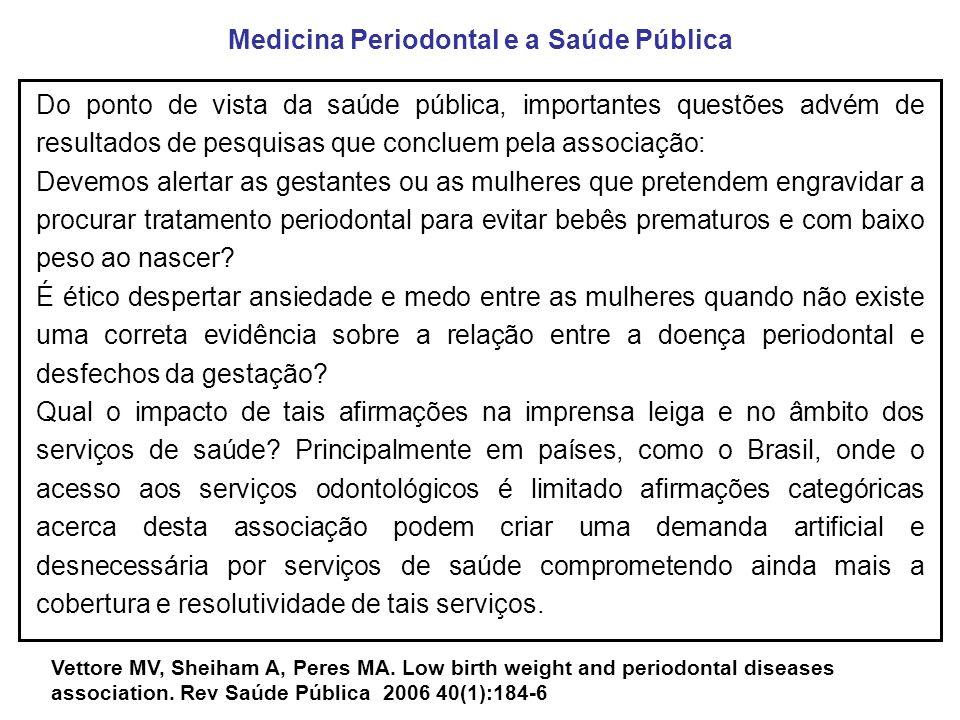 Medicina Periodontal: o que podemos concluir até o momento.