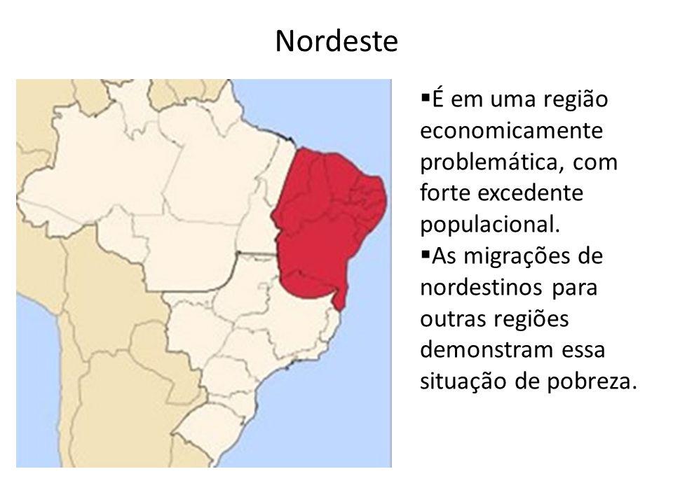 É em uma região economicamente problemática, com forte excedente populacional. As migrações de nordestinos para outras regiões demonstram essa situaçã