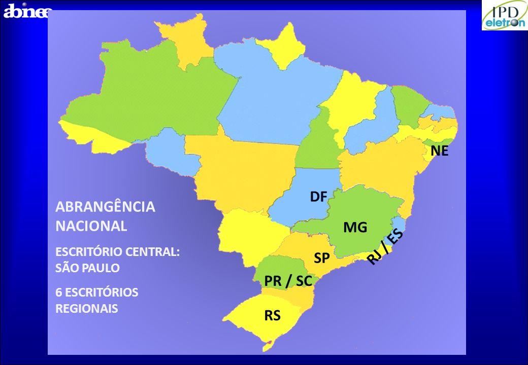 ABRANGÊNCIA NACIONAL ESCRITÓRIO CENTRAL: SÃO PAULO 6 ESCRITÓRIOS REGIONAIS DF MG RJ / ES NE PR / SC RS SP
