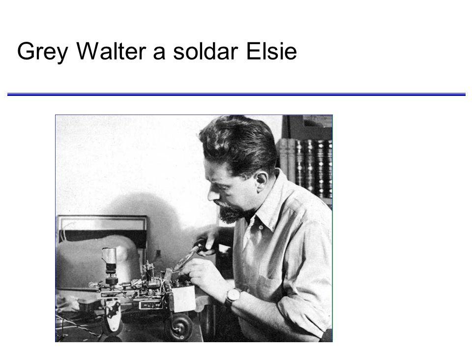 Elsie e Elmer: (aqui só Elsie) Uma cópia de Elsie: Machina Especulatrix Dois sensores: um de luz e outro de toque.