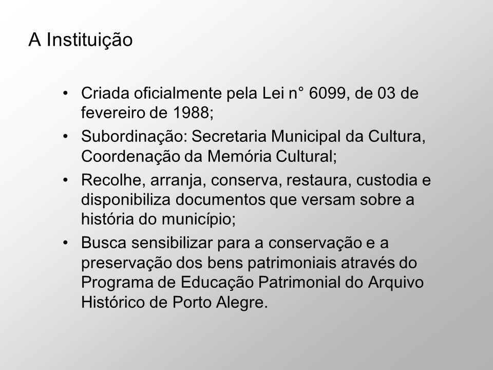 Criada oficialmente pela Lei n° 6099, de 03 de fevereiro de 1988; Subordinação: Secretaria Municipal da Cultura, Coordenação da Memória Cultural; Reco
