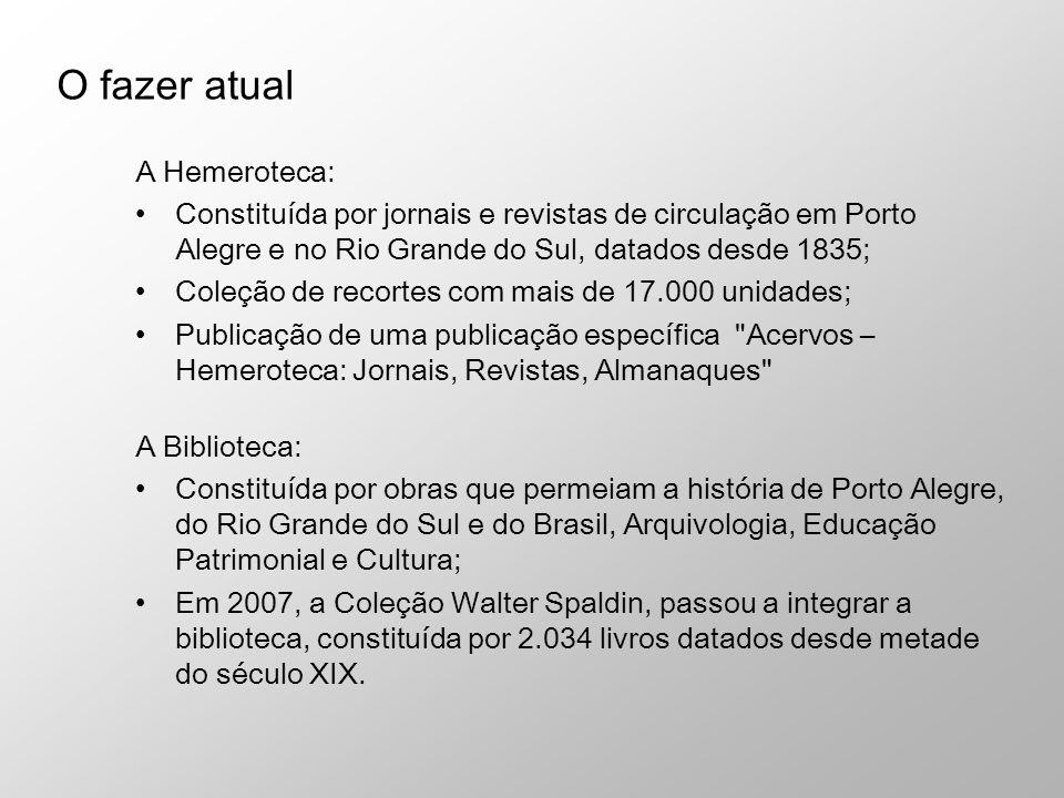 A Hemeroteca: Constituída por jornais e revistas de circulação em Porto Alegre e no Rio Grande do Sul, datados desde 1835; Coleção de recortes com mai