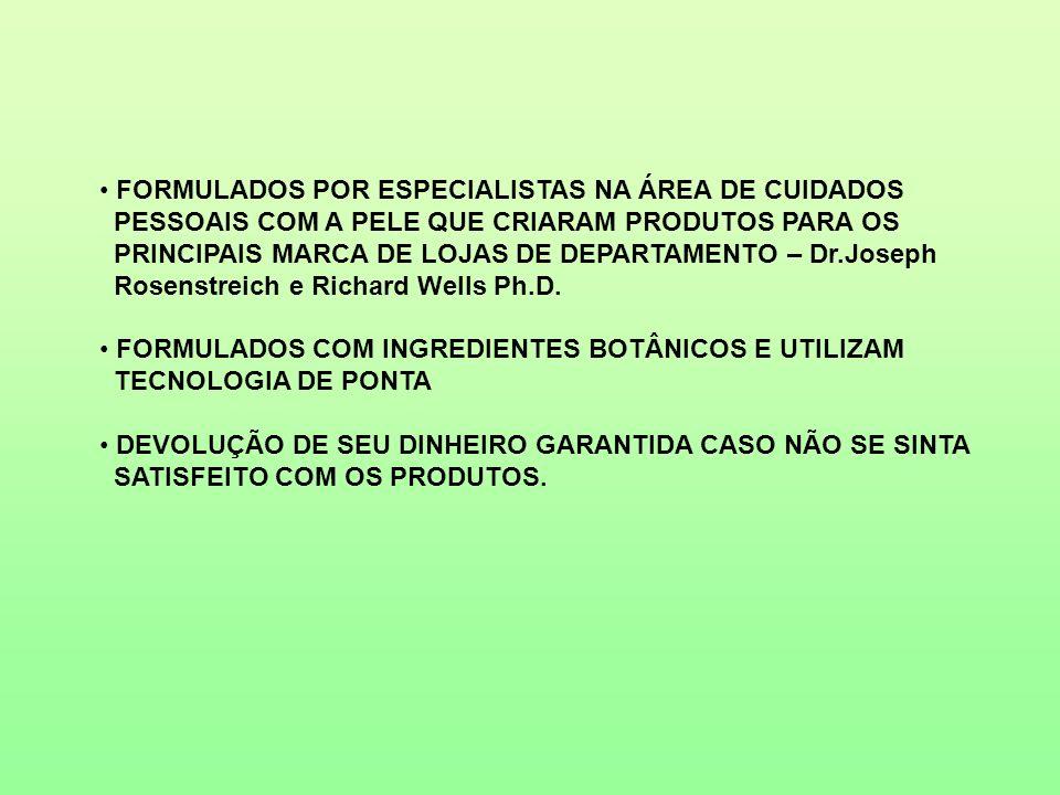 FORMULADOS POR ESPECIALISTAS NA ÁREA DE CUIDADOS PESSOAIS COM A PELE QUE CRIARAM PRODUTOS PARA OS PRINCIPAIS MARCA DE LOJAS DE DEPARTAMENTO – Dr.Josep