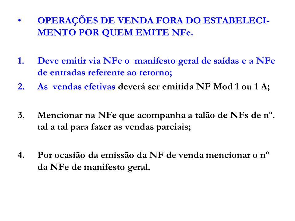 OBRIGADOS A EMISSÃO NFe PARA 2010 - Ver art.