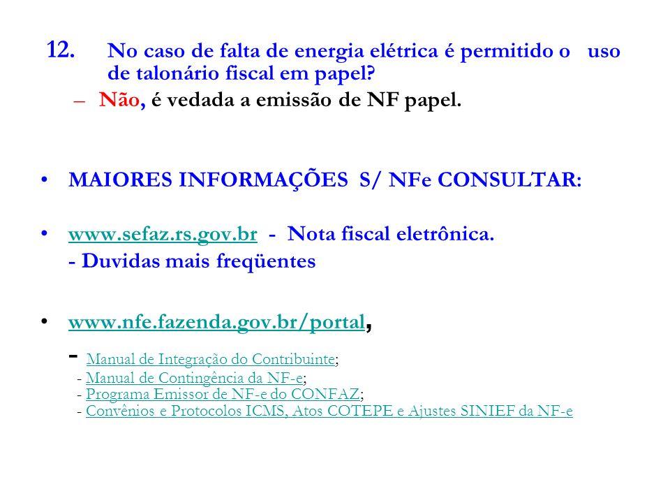 PROGRAMA PARA EMISSÃO DE NOTA FISCAL ELETRÔNICA Para realizar o Download do programa emissor de NF-e e iniciar os testes ou a emissão em produção com validade jurídica e fiscal é necessário: 1.Solicitar o credenciamento como emissor de NF-e através do serviço de auto-atendimento da Receita Estadual = www.sefaz.rs.gov.br www.sefaz.rs.gov.br 2.Baixar o programa emissor de NF-e (versão testes ou de produ- ção) no site www.nfe.fazenda.gov.brwww.nfe.fazenda.gov.br 3.Adquirir, para assinar as NF-e, um certificado de assinatura digi- tal, junto a uma das autoridades certificadoras credenciadas junto ICP-BRASIL (Infra-estrutura de Chaves Públicas Brasileiras).