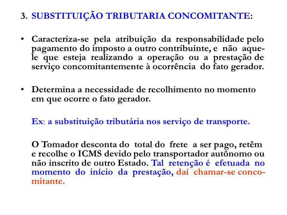 1.CONTRIBUINTE SUBSTITUTO:.