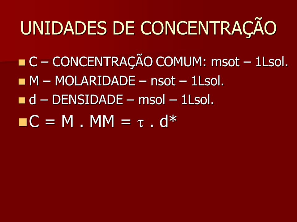 DILUIÇÃO C 1 V 1 = C 2 V 2. C 1 V 1 = C 2 V 2. M 1 V 1 = M 2 V 2. M 1 V 1 = M 2 V 2.