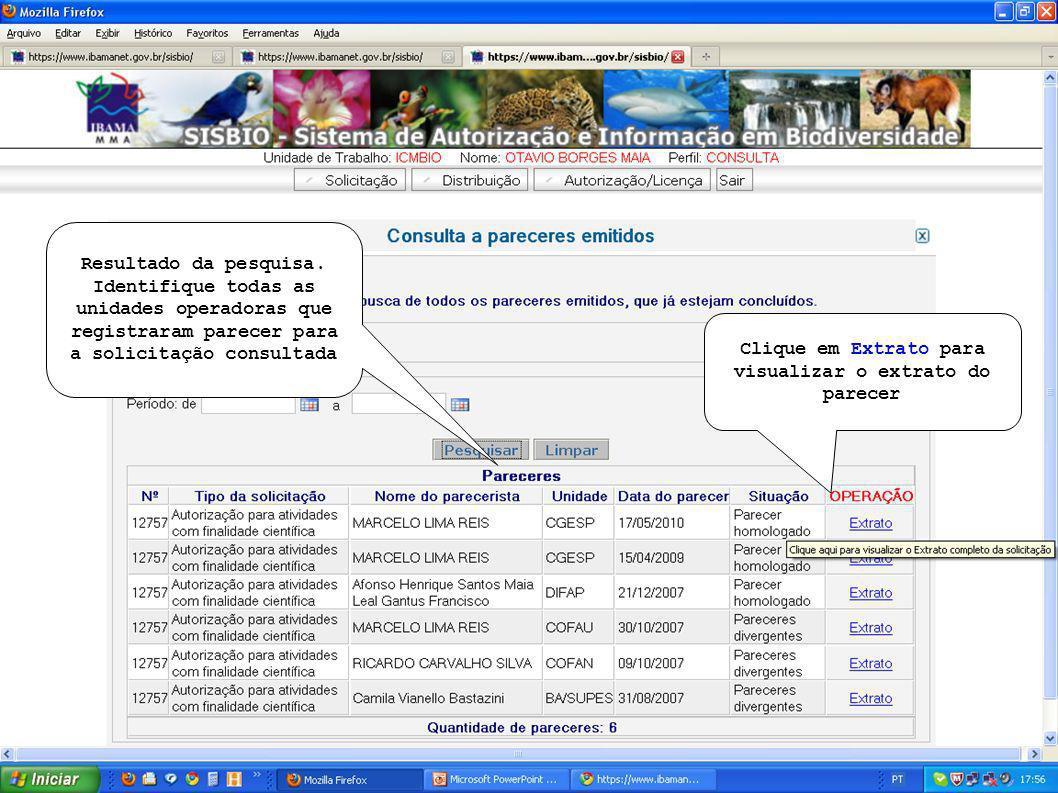 Clique em Extrato para visualizar o extrato do parecer Resultado da pesquisa.