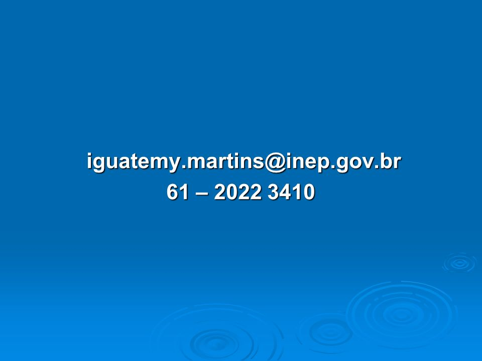 iguatemy.martins@inep.gov.br iguatemy.martins@inep.gov.br 61 – 2022 3410