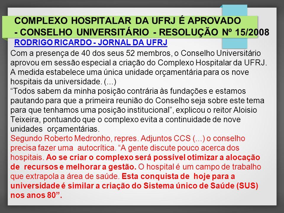 2 Complexo Hospitalar 2.1 -Estrutura já existente, segurança jurídico- institucional, Estatuto.