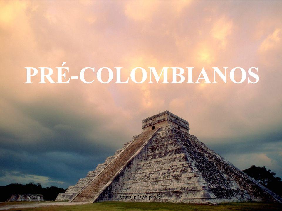 CULTURAS INDÍGENAS PRÉ-COLOMBIANAS 8/5/20142www.nilson.pro.br