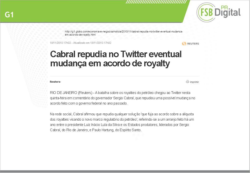 G1 http://g1.globo.com/economia-e-negocios/noticia/2010/11/cabral-repudia-no-twitter-eventual-mudanca- em-acordo-de-royalty.html