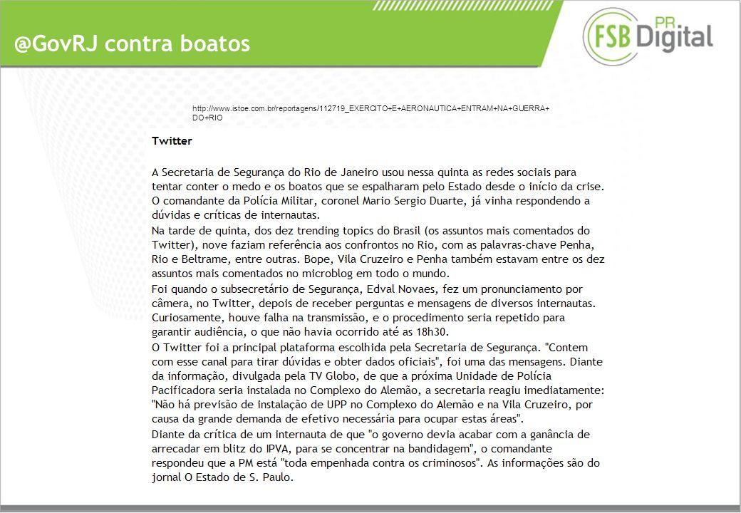 @GovRJ contra boatos http://www.istoe.com.br/reportagens/112719_EXERCITO+E+AERONAUTICA+ENTRAM+NA+GUERRA+ DO+RIO