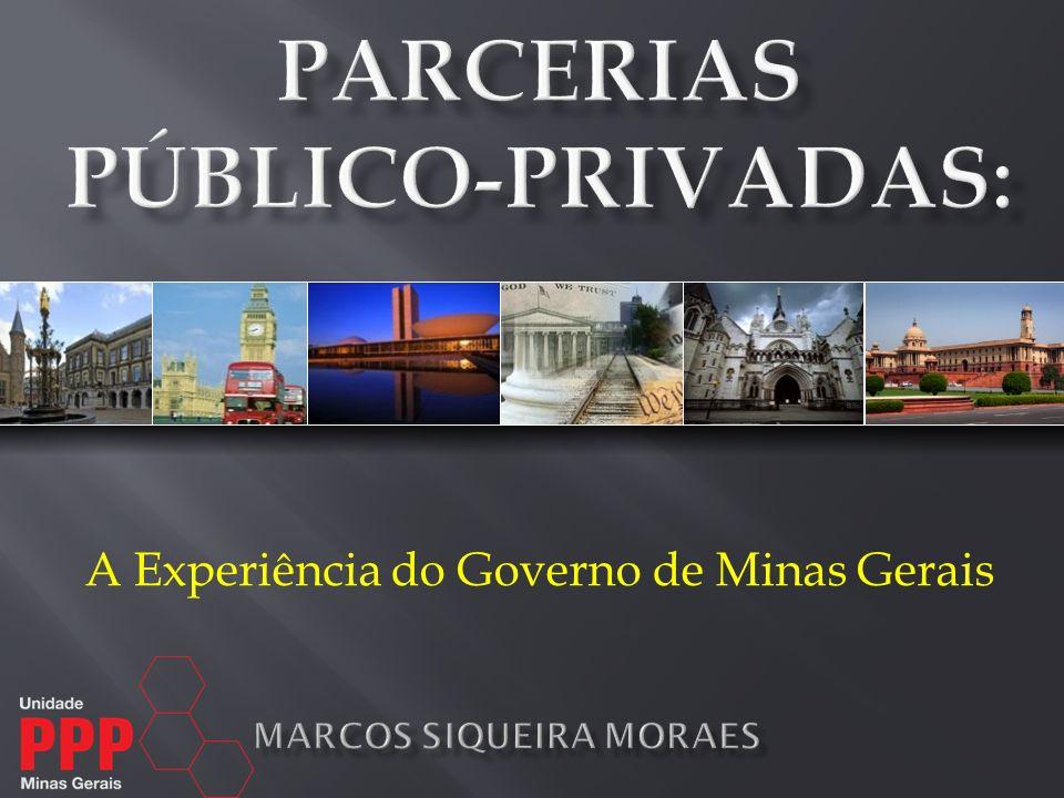 A Experiência do Governo de Minas Gerais