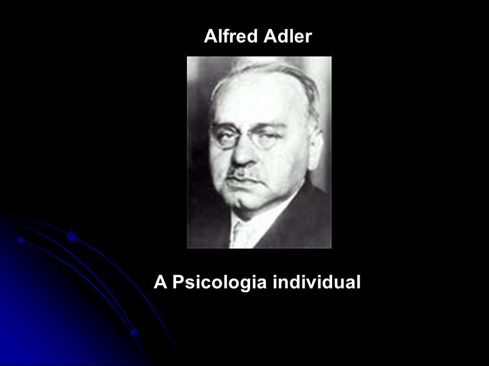 Alfred Adler (1870-1937) nasceu em Viena e passou lá grande parte de sua vida.