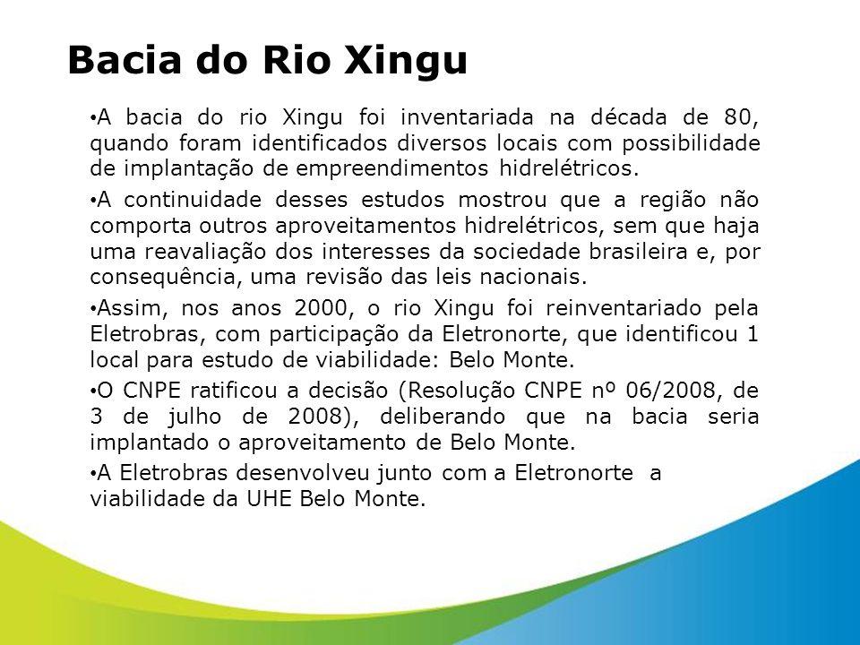 Bacia do Rio Xingu A bacia do rio Xingu foi inventariada na década de 80, quando foram identificados diversos locais com possibilidade de implantação