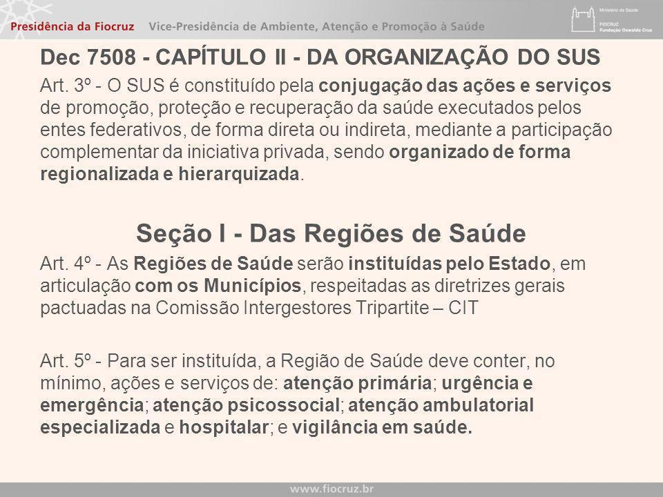 V - Mapa da Saúde - descrição geográfica da distribuição de recursos humanos e de ações e serviços de saúde ofertados pelo SUS e pela iniciativa priva