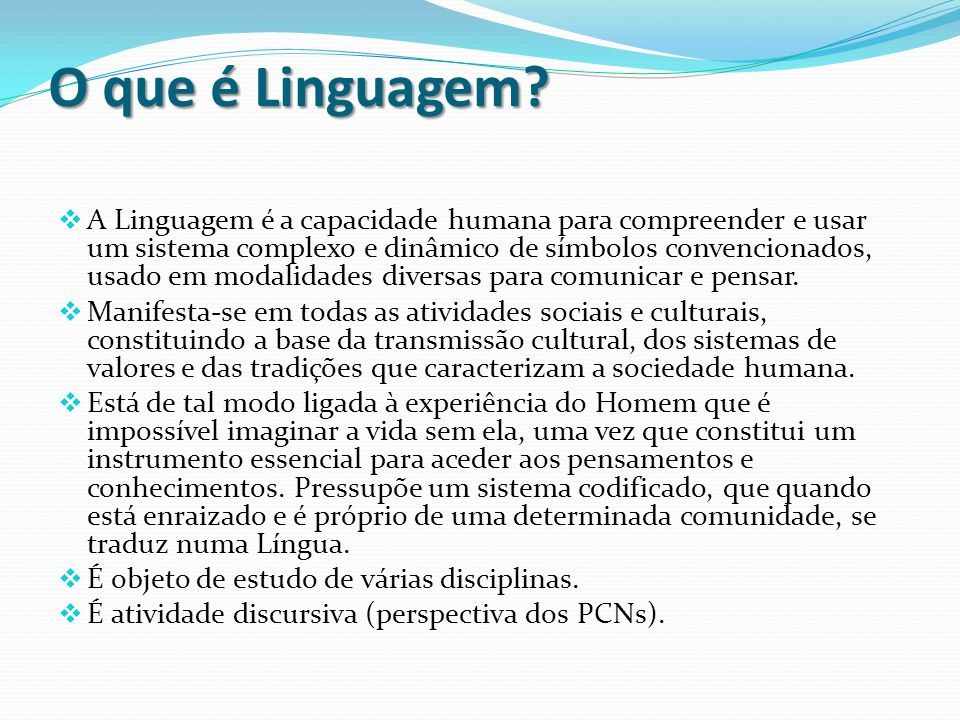 O que é Linguagem.