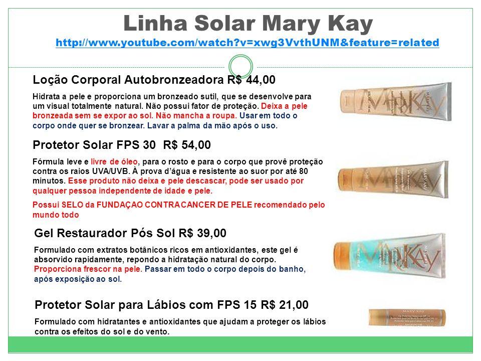 Linha Solar Mary Kay http://www.youtube.com/watch?v=xwg3VvthUNM&feature=related http://www.youtube.com/watch?v=xwg3VvthUNM&feature=related Loção Corporal Autobronzeadora R$ 44,00 Hidrata a pele e proporciona um bronzeado sutil, que se desenvolve para um visual totalmente natural.