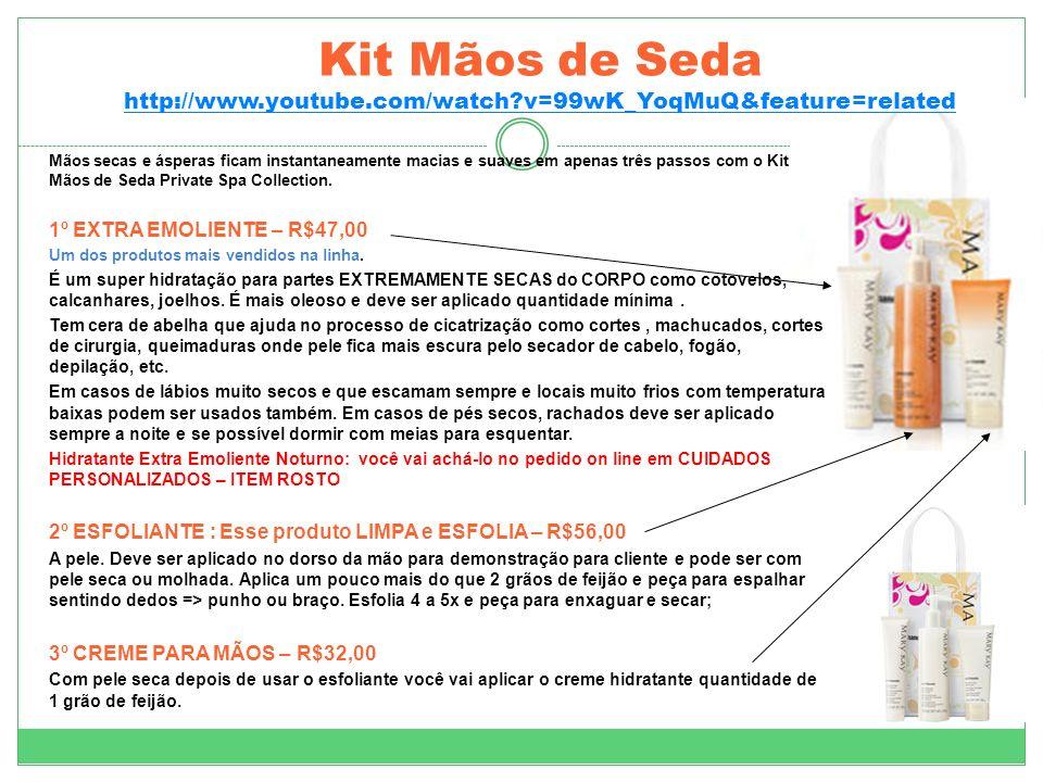 Kit Mãos de Seda http://www.youtube.com/watch?v=99wK_YoqMuQ&feature=related http://www.youtube.com/watch?v=99wK_YoqMuQ&feature=related Mãos secas e ás