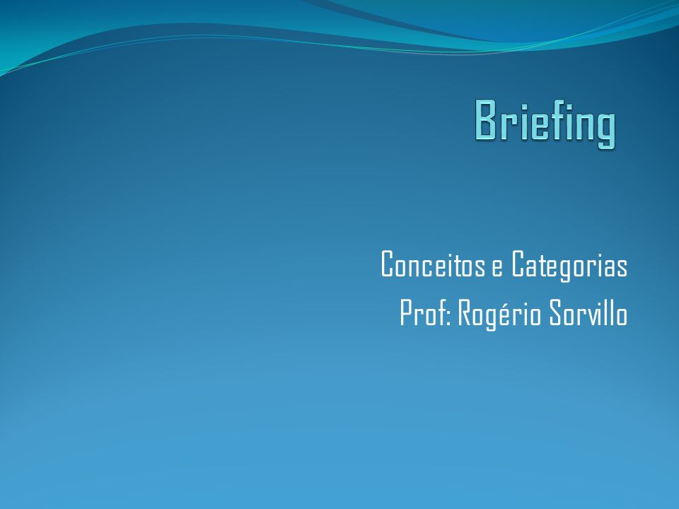 Conceitos e Categorias Prof: Rogério Sorvillo