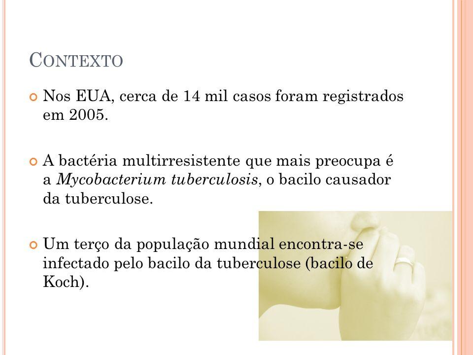 C ONTEXTO Nos EUA, cerca de 14 mil casos foram registrados em 2005.