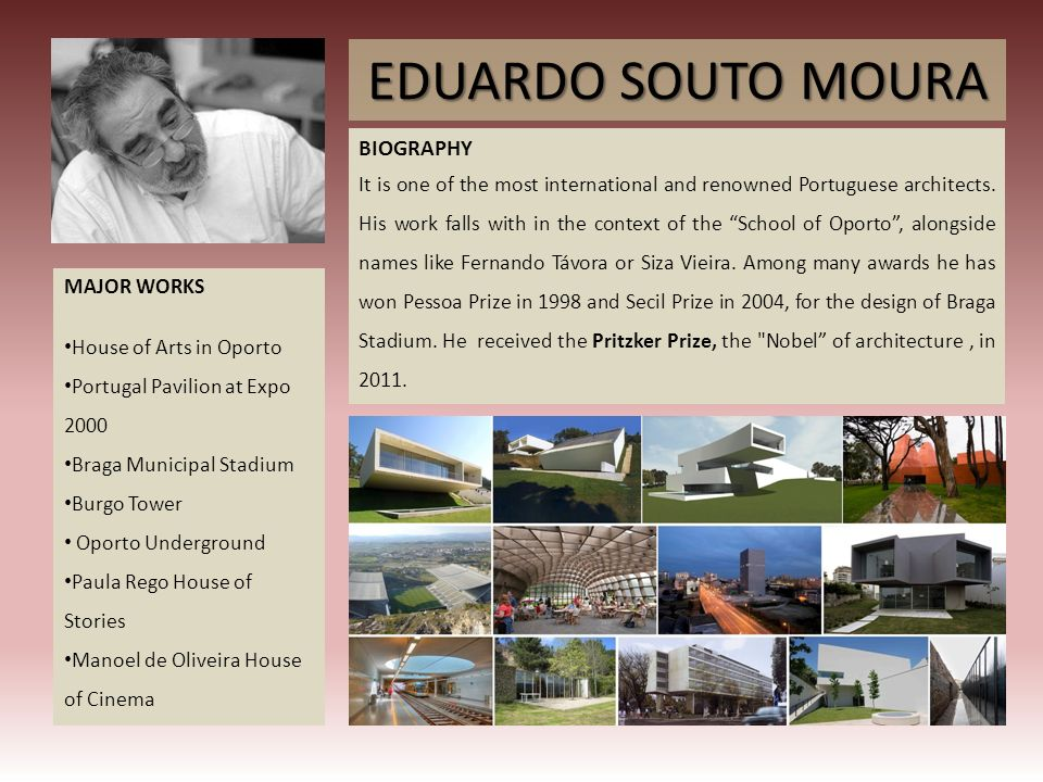 EDUARDO SOUTO MOURA MAJOR WORKS House of Arts in Oporto Portugal Pavilion at Expo 2000 Braga Municipal Stadium Burgo Tower Oporto Underground Paula Re