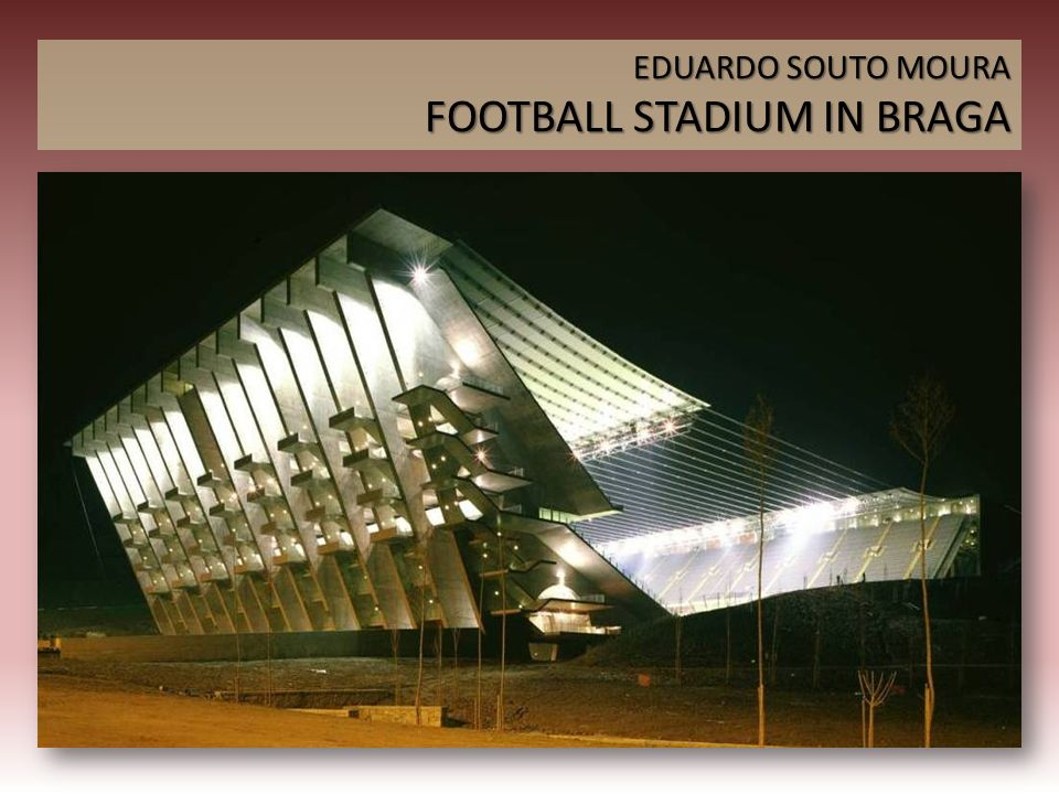EDUARDO SOUTO MOURA FOOTBALL STADIUM IN BRAGA