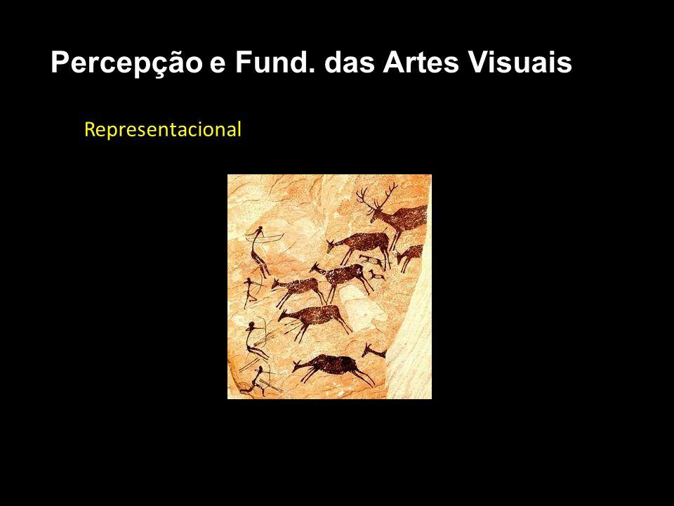 Representacional Percepção e Fund. das Artes Visuais