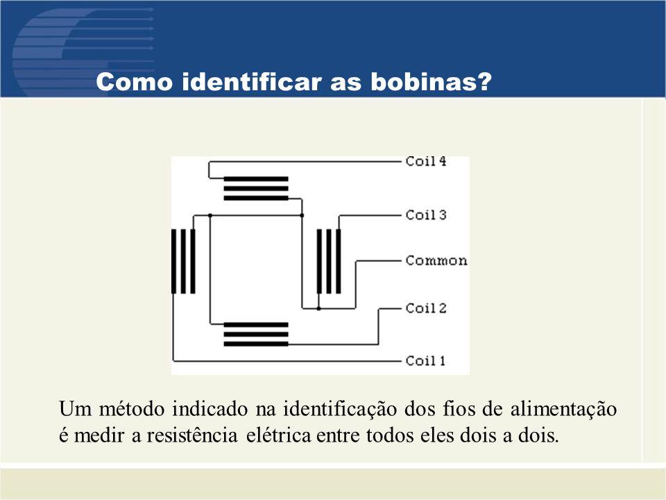 Como identificar as bobinas? Um método indicado na identificação dos fios de alimentação é medir a resistência elétrica entre todos eles dois a dois.