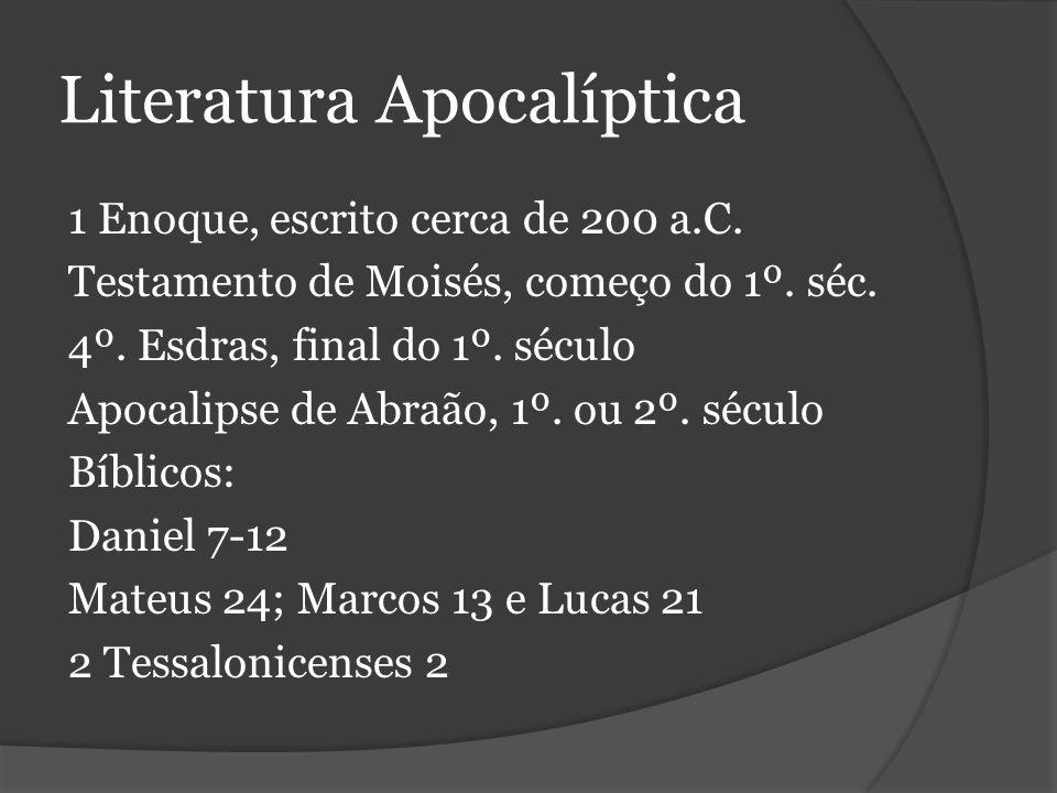 Literatura Apocalíptica 1 Enoque, escrito cerca de 200 a.C.