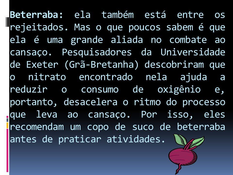Beterraba: ela também está entre os rejeitados.