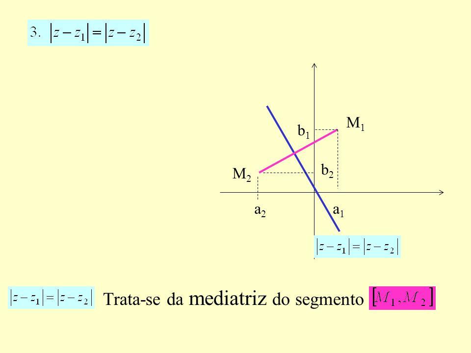 Trata-se da mediatriz do segmento M1M1 M2M2 b1b1 a1a1 a2a2 b2b2