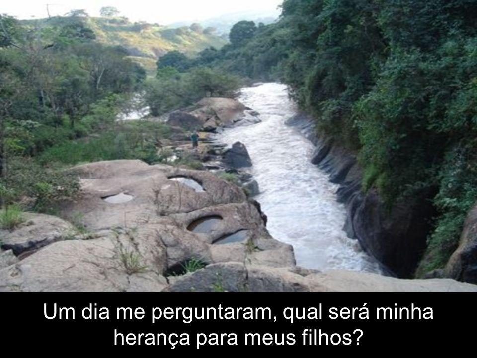 As cachoeiras da apresentação são as mesmas que serão extintas.