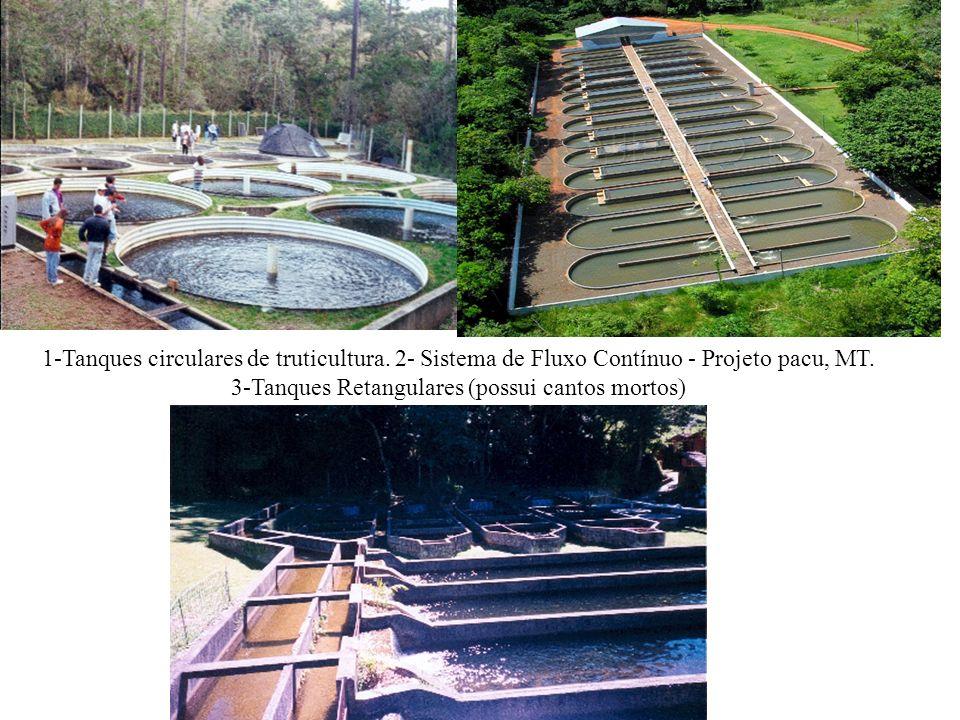 1-Tanques circulares de truticultura.2- Sistema de Fluxo Contínuo - Projeto pacu, MT.
