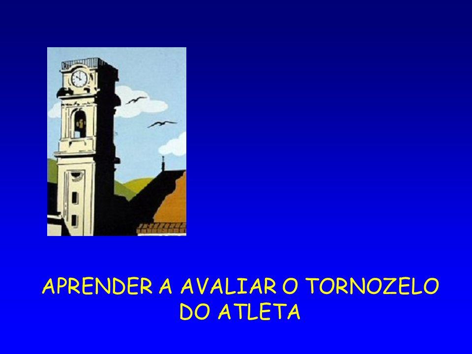 APRENDER A AVALIAR O TORNOZELO DO ATLETA