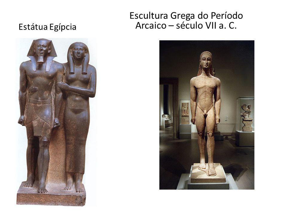 Estátua Egípcia Escultura Grega do Período Arcaico – século VII a. C.