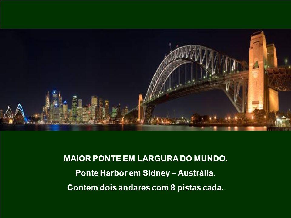 MAIOR PONTE EM LARGURA DO MUNDO.Ponte Harbor em Sidney – Austrália.