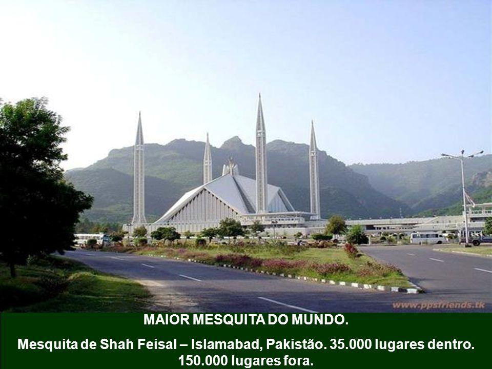 MAIOR MESQUITA DO MUNDO.Mesquita de Shah Feisal – Islamabad, Pakistão.