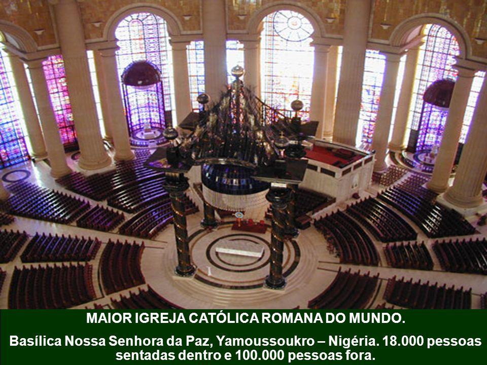 MAIOR IGREJA CATÓLICA ROMANA DO MUNDO.Basílica Nossa Senhora da Paz, Yamoussoukro – Nigéria.