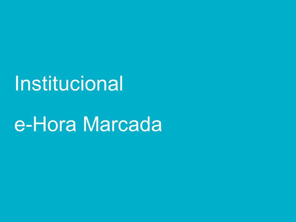 17e-Hora Marcada – Julho, 2011 Institucional e-Hora Marcada