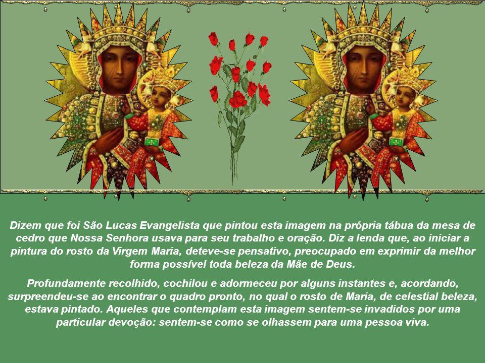 Dizem que foi São Lucas Evangelista que pintou esta imagem na própria tábua da mesa de cedro que Nossa Senhora usava para seu trabalho e oração.