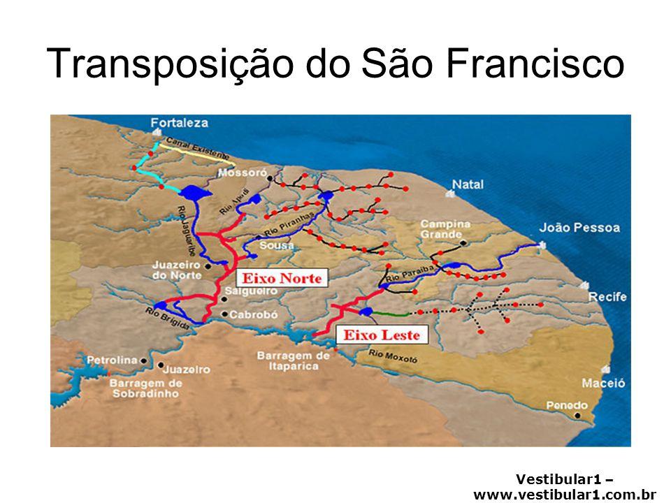 Vestibular1 – www.vestibular1.com.br Transposição do São Francisco