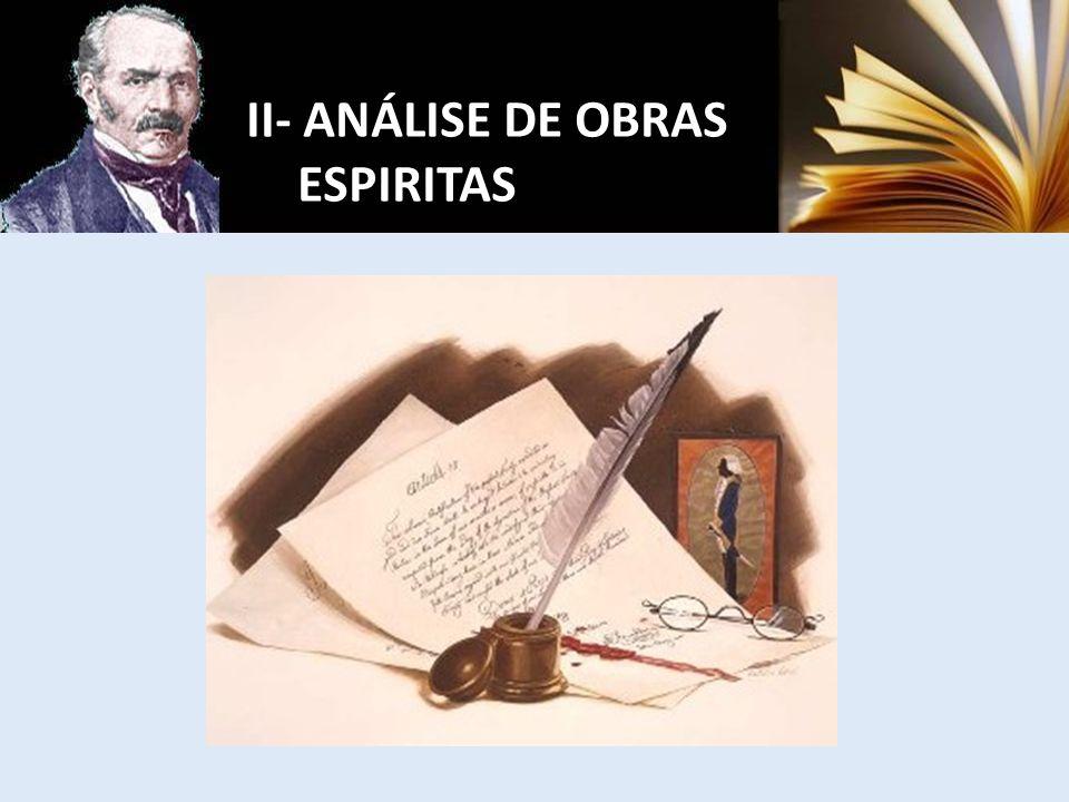 II- ANÁLISE DE OBRAS ESPIRITAS